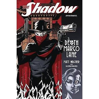 The Shadow - The Death of Margo TP by Matt Wagner - 9781524105136 Book