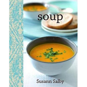 Soup by Susann Salby - 9781742573816 Book