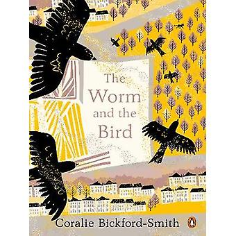 The Worm and the Bird by The Worm and the Bird - 9781846149238 Book