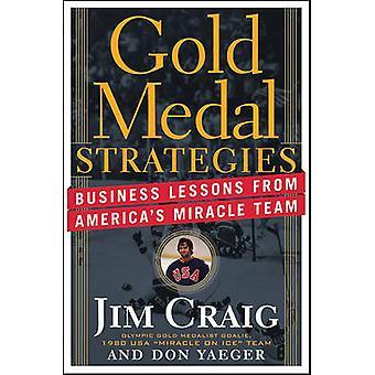 استراتيجيات الميدالية الذهبية-الدروس التجارية من معجزة أميركا فريق ب