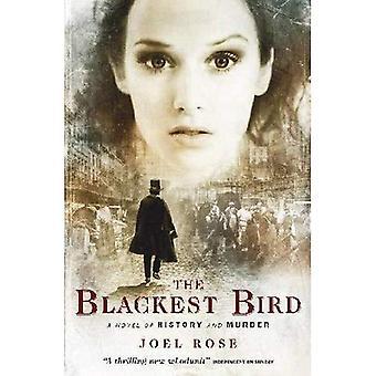 The Blackest Bird: A Novel of History and Murder