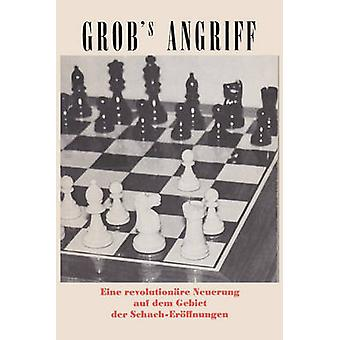 Grobs Angriff by Grob & Henry