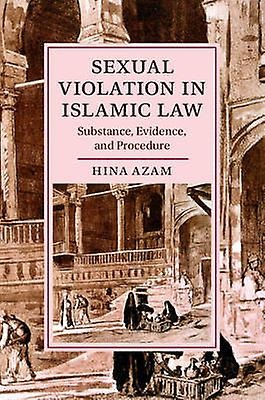 Cambridge Studies in Islamic Civilization by Hina Azam
