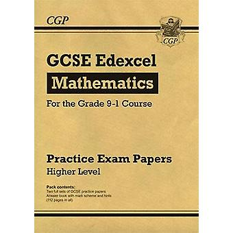 New GCSE Maths Edexcel Practice Papers Higher  For the Grade 91 Course by CGP Books &  CGP Books