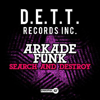 Arkade Funk - Search & Destroy USA import
