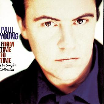 Paul Young - From Time to Time-Singles Coll [CD] USA import