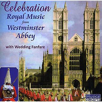 Westminster Abbey - Celebration: Royal Music From Westminster Abbey [CD] USA import