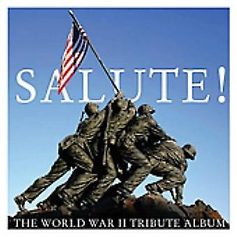 Salute! the World War II Tribute Album - Salute! the World War II Tribute Album [CD] USA import