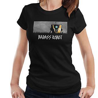 Badass Robot Borderlands kvinder T-Shirt