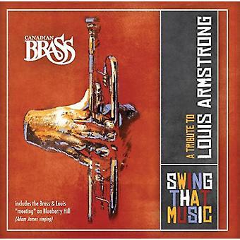 Canadiske messing - Swing at musik-en hyldest til Louis Ar [CD] USA import