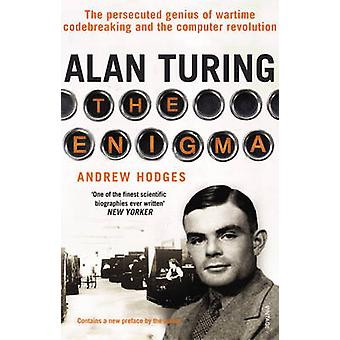 Alan Turing - The Enigma by Andrew Hodges - 9780099116417 Book