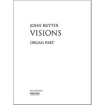 Visions - Organ Part by John Rutter - 9780193513211 Book
