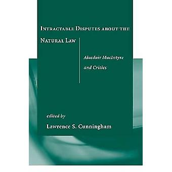 Intractable Disputes About the Natural Law - Alasdair MacIntyre and Cr