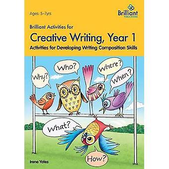 Brilliant Activities for Creative Writing - Year 1 - Activities for De