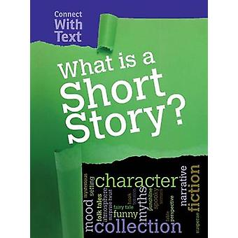 What is a Short Story? by Charlotte Guillain - 9781406290097 Book