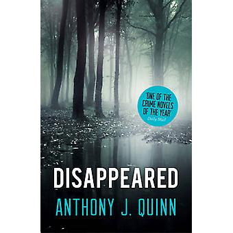 Disappeared by Anthony J. Quinn - 9781781858998 Book