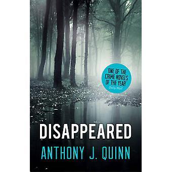 Verdwenen door Anthony J. Quinn - 9781781858998 boek