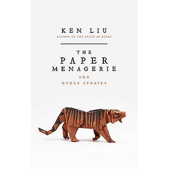 Menażeria papieru Ken Liu - 9781784975678 książki