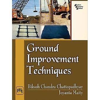 Ground Improvement Techniques by Bikash Chandra Chattopadhyay - 97881