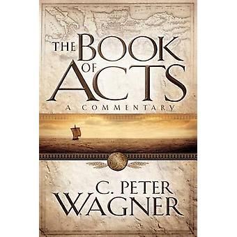Il libro di atti - un commento di C Peter Wagner - Ralph Winter - 978
