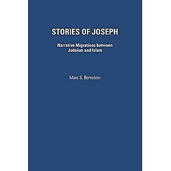 Stories of Joseph: Narrative Migrations Between Judaism and Islam
