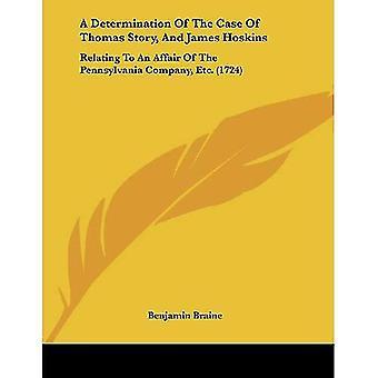 Uma determinação do caso de história de Thomas e James Hoskins: relacionadas com um caso da empresa de Pensilvânia...