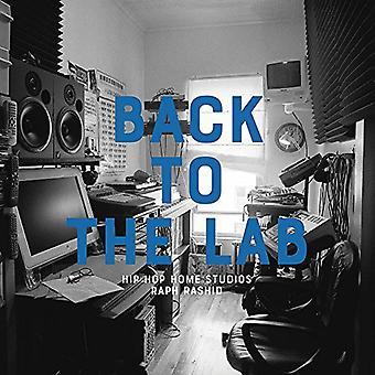 Terug naar het Lab: Hip Hop Home Studio's