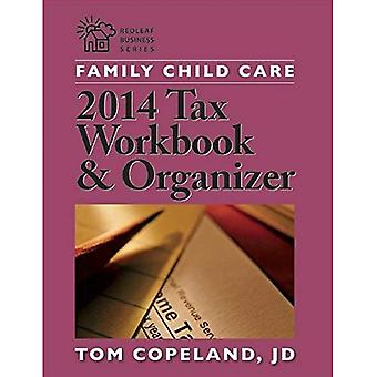 Family Child Care 2014 Tax Workbook and Organizer (Redleaf Business)