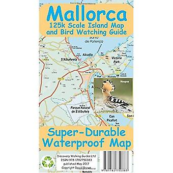 Mallorca Super-Durable Map and�Bird Watching Guide