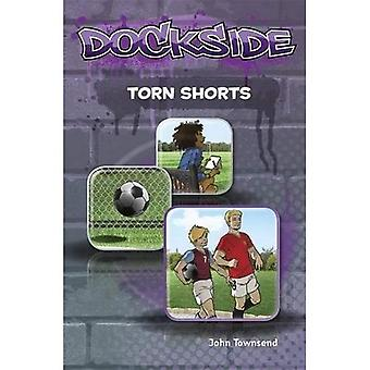 Dockside: Torn Shorts (Stage 1 Book 9)