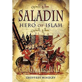 Saladin: Helden des Islam