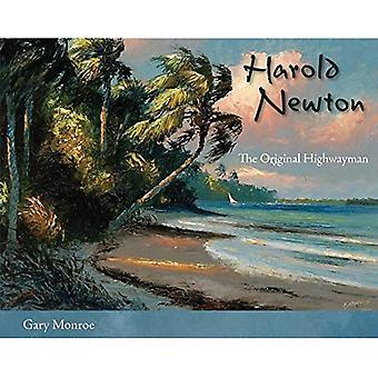 Harold Newton: The Original� Highwayman