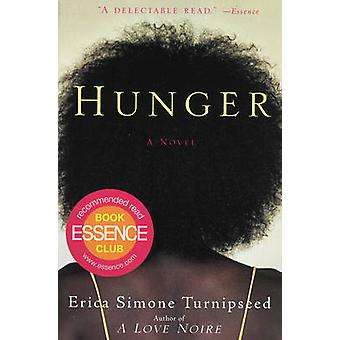 Hunger by Turnipseed & Erica Simone