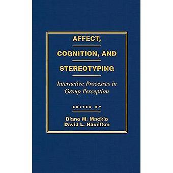 AFETA a cognição e estereótipos por MacKie & Diane M.