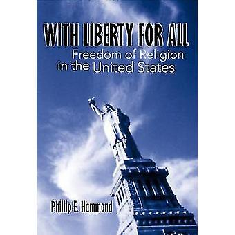 Med frihet för alla av Hammond & Phillip E.