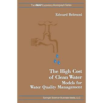 The High Cost of Clean Water Models for Water Quality Management by Beltrami & E.