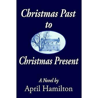 Kerstmis verleden kerstcadeau door Hamilton & April