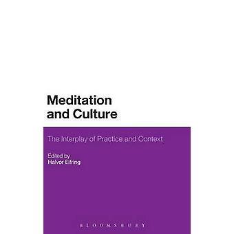 Meditation og kultur af Eifring & Halvor