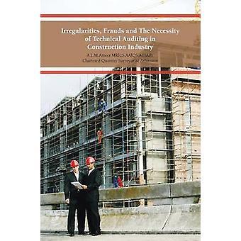 Sääntöjenvastaisuudet petokset ja välttämättömyys tekninen auditointi rakennus teollisuudessa A. L. M. Ameer