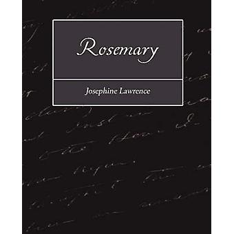 Rosemary by Josephine Lawrence & Lawrence