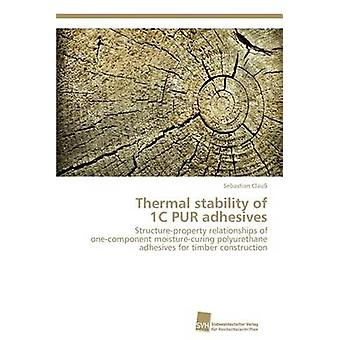 Thermal stability of 1C PUR adhesives by Clau Sebastian