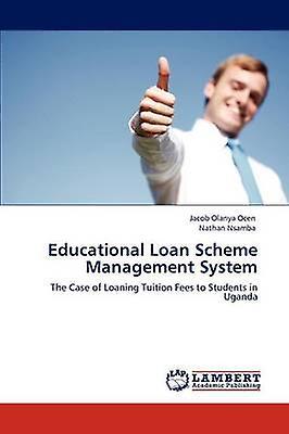 Educational Loan Scheme Management System by Olanya Ocen & Jacob