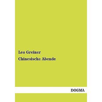 Chinesische Abende by Greiner & Leo