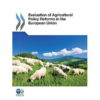 Evaluation of Agricultural Policy Reforms in the European Union by OECD Publishing