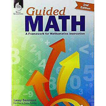 Guided Math: A Framework for Mathematics Instruction Second Edition ( Edition 2) (Guided Math)