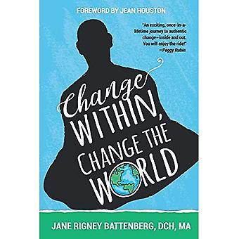 Changer à l'intérieur, changer le monde