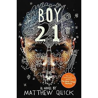 Boy21 by Matthew Quick - 9780316127967 Book