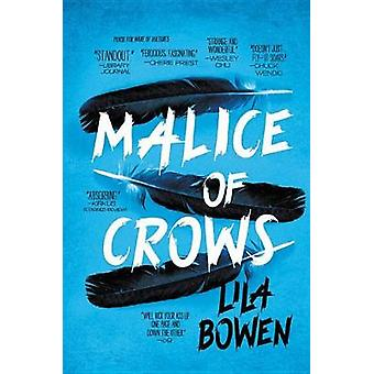 Malice of Crows by Lila Bowen - 9780316502344 Book