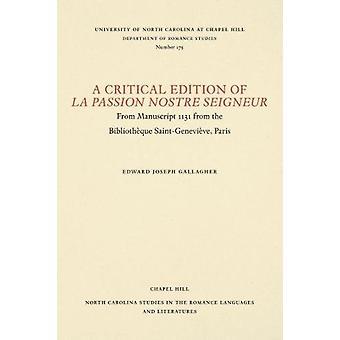 A Critical Edition of La Passion Nostre Seigneur - From Manuscript 113