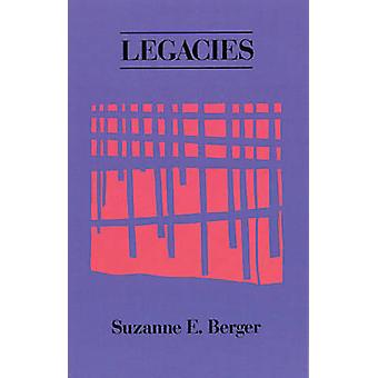 Legacies by Suzanne E Berger - 9780914086499 Book